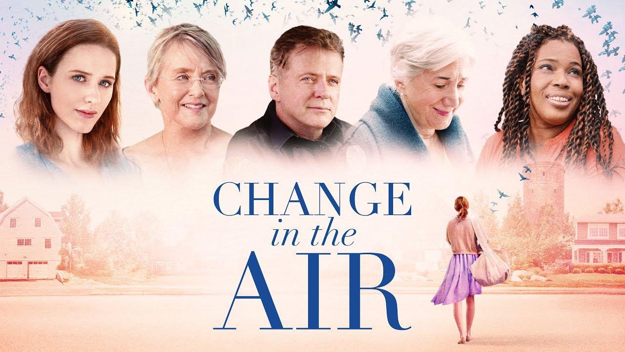 Películas de Aidan Quinn, Change in the air